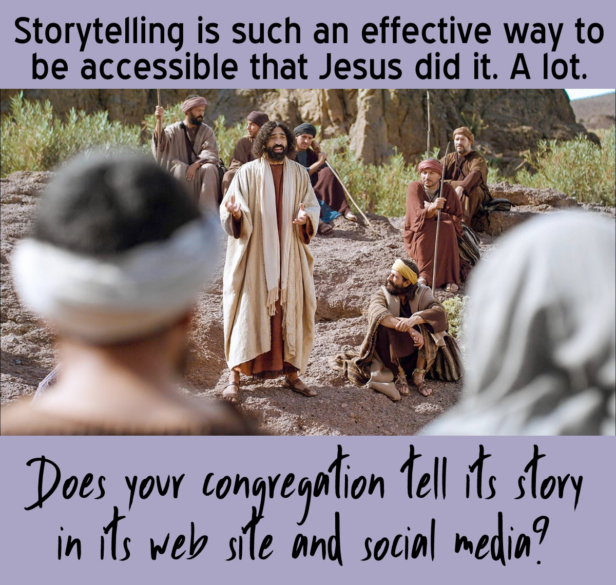 Storytelling is such an effective way to be accessible that Jesus did it. A lot.